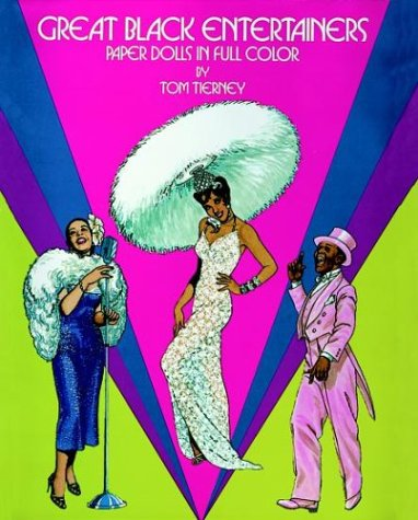 Great Black Entertainers: Paper Dolls in Full ()