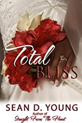 Total Bliss Kindle Edition
