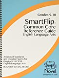 SmartFlip Common Core Reference Guide ELA, Grade 9/10 - Question Stems for Teaching Using the Common Core