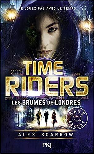 6. Time Riders : Les brumes de Londres (6)