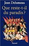 Que reste-t-il du paradis ? par Delumeau