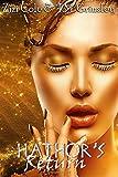 Hathor's Return (Eye of Ra) (Volume 1)