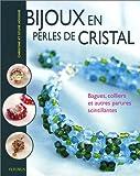 Bijoux en perles de cristal : Bagues, colliers et autres parures scintillantes