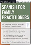Spanish for Family Practitioners, Rios, Joanna and Fernandez, Jose, 0658008471