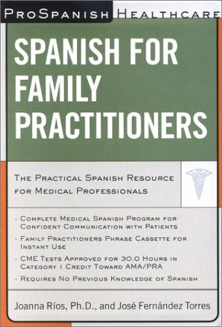 Prospanish Healthcare: Spanish  for Family Practitioners