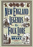 img - for New England Legends and Folklore book / textbook / text book