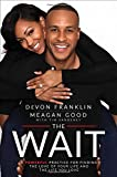img - for The Wait: A Powerful Practice for Finding the Love of Your Life and the Life You Love book / textbook / text book