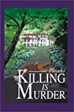 Killing Is Murder, Pleiades, 0595277225