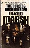 The Nursing Home Murder, Ngaio Marsh, 0515059676