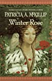 Winter Rose, Patricia A. McKillip, 0441004385