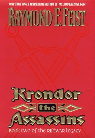 Krondor: the Assassins: Book Two of the Riftwar Legacy