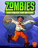 Zombies and Forces and Motion, Mark Weakland, 1429665777