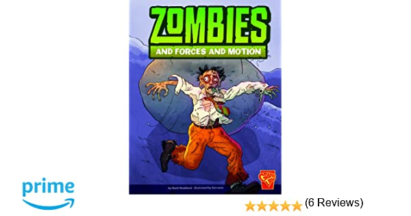 Zombies and Forces and Motion (Monster Science): Mark Weakland ...