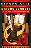 Strong Arts, Strong Schools, Charles Fowler, 0195148339