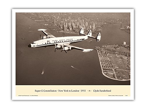 "Fly Vintage Poster - Lockheed Super G L-1049 Constellation (""Connie"") - New York to London 1955 - TWA (Trans World Airlines) - Vintage Aviation Poster by Clyde Sunderland - Master Art Print - 9in x 12in"