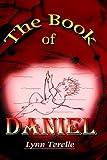 The Book of Daniel, Lynn Terelle, 1403329656