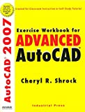 Exercise Workbook for Advanced AutoCAD 2007 9780831133030