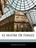 Le Maître de Forges, Georges Ohnet, 1143611675