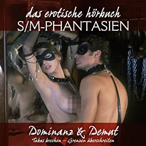 Dominanz & Demut Hörbuch