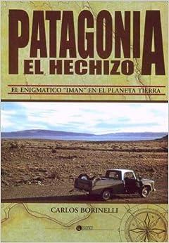 Book Patagonia El Hechizo