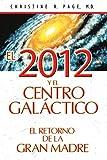 El 2012 y el Centro Galáctico, Christine R. Page, 1594773270