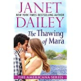 The Thawing of Mara (The Americana Series)