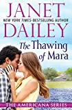 The Thawing of Mara: Pennsylvania (The Americana Series) by  Janet Dailey in stock, buy online here