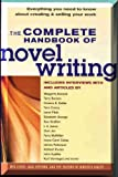 The Complete Handbook of Novel Writing, , 1582971609