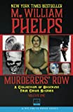 Murderers' Row: A Collection Of Shocking True Crime Stories (Volume 1)
