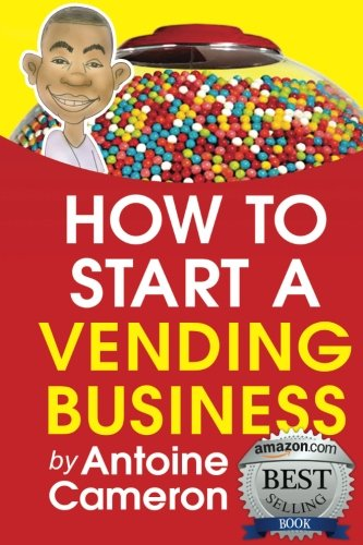 How to Start a Vending Business