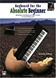 Keyboard for the Absolute Beginner, Michael Rodman, 073903393X
