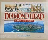 Diamond Head, Hawai'i's Icon, Allan Seiden, 1566475694