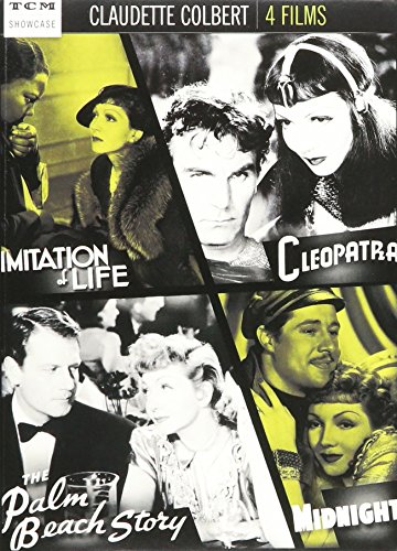 - Claudette Colbert: Imitation of Life / Cleopatra / The Palm Beach Story /Midnight