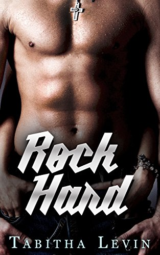 Rock Hard (The Rock Star Series Book 2) (Star Bass Series)