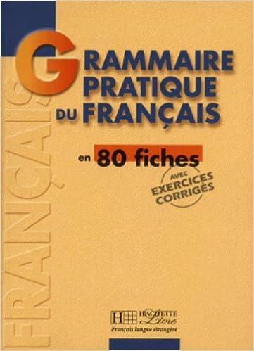 Grammaire Pratique Du Francais En 80 Fiches