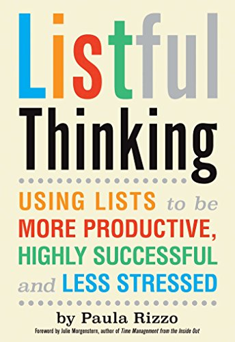 Listful Thinking: Using Lists to Be More Productive, Successful and Less Stressed cover