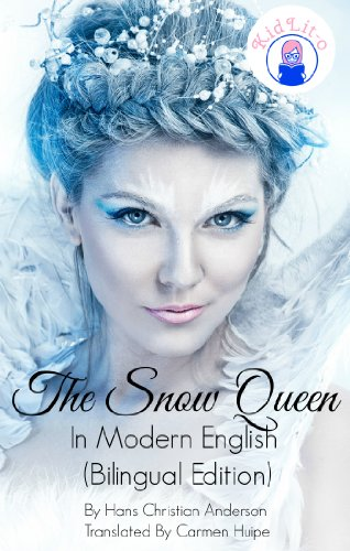 The Snow Queen In English and Spanish (Bilingual Edition)