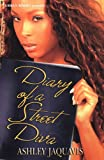 Diary of a Street Diva, Ashley Antoinette and JaQuavis Coleman, 1893196453