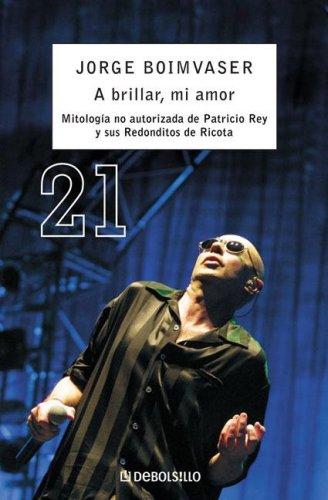 A Brillar Mi Amor/ Time to Shine My Love (Debolsillo (Debolsillo)) (Spanish Edition) pdf epub