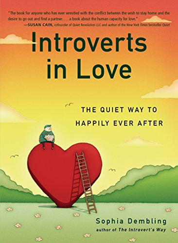 Introverts in Love: The Quiet Way to Happily Ever After - 51R1GA0c L