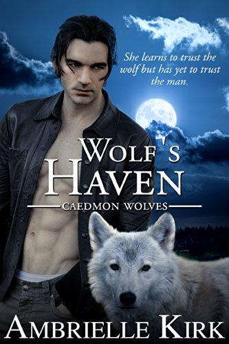 Wolf's Haven (Caedmon Wolves Book 1)