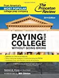Paying for College Without Going Broke, 2014 Edition (College Admissions Guides)