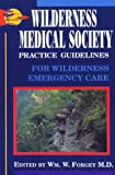 img - for Wilderness Medical Society Practice Guidelines for Wilderness Emergency Care book / textbook / text book