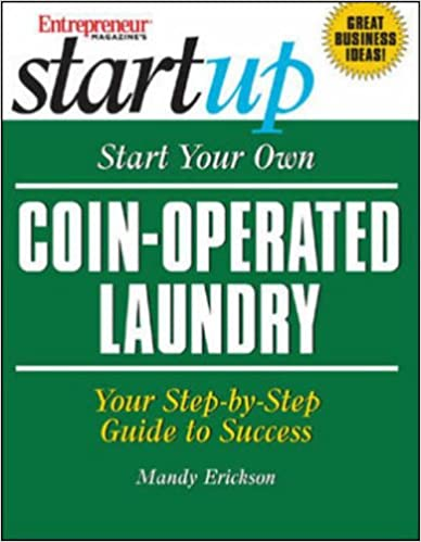 Start Your Own Coin Operated Laundry (Entrepreneur Magazine's Start Ups)