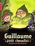 """Afficher """"Guillaume petit chevalier n° 9 L'Epidémie de grattatouille"""""""