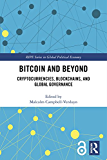 Bitcoin and Beyond: Cryptocurrencies, Blockchains, and Global Governance (RIPE Series in Global Political Economy) (English Edition)
