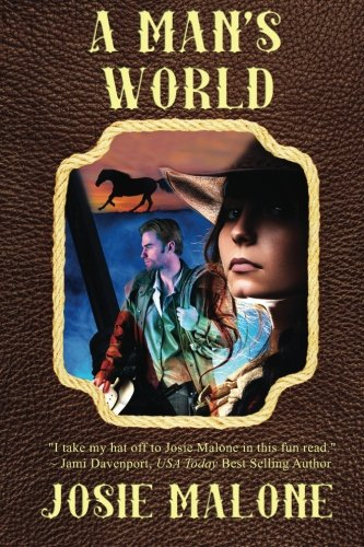 A Man's World (Liberty Valley, Yesterday and Today) (Volume 1)