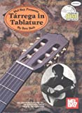 Tarrega in Tablature, Ben Bolt and Francisco Tarrega, 0786616415