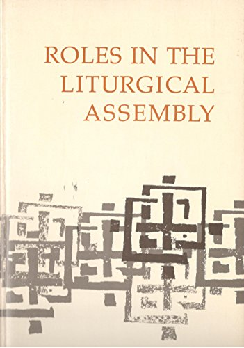 Roles in the Liturgical Assembly: The 23rd Liturgical Conference Saint Serge