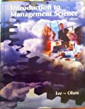 Introduction to Management Science, Lee, Sang M. and Olson, David L., 0759314152